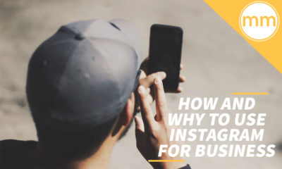How and Why to Use Instagram for Business