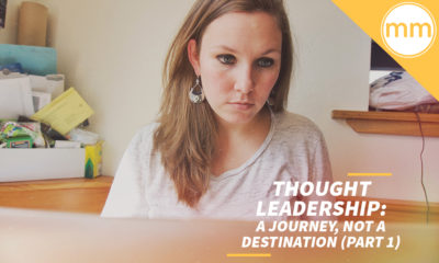 Thought Leadership- A journey, not a Destination (Part 1)